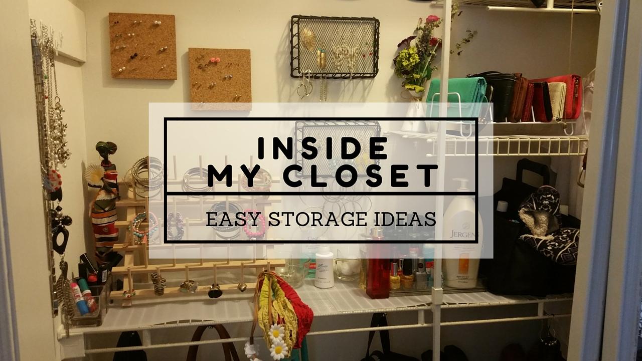 inside my closet easy storae ideas